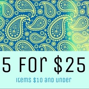 Bundle 5 items, $10 and under for $25